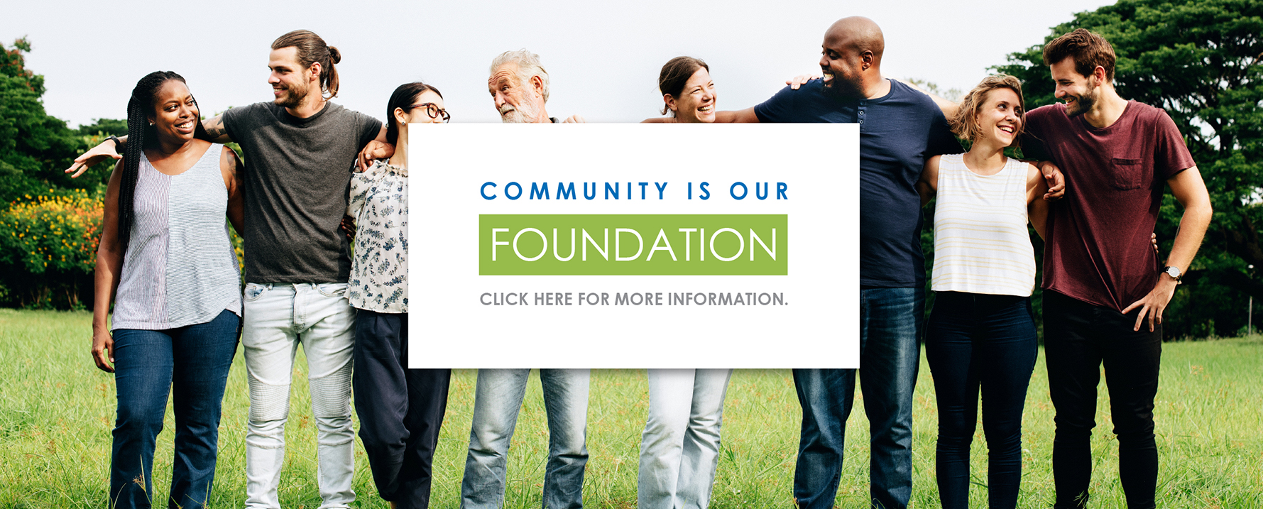 Community is Our Foundation