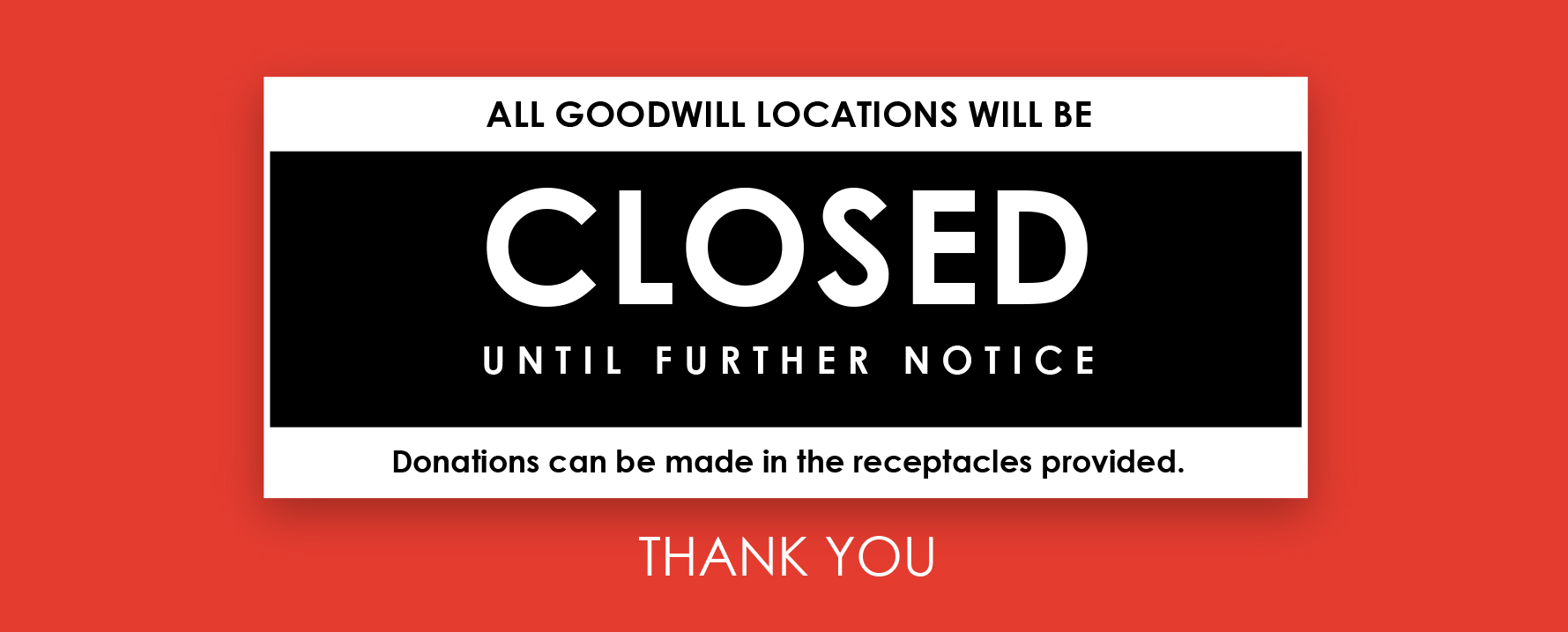 Goodwill Temporarily Closed