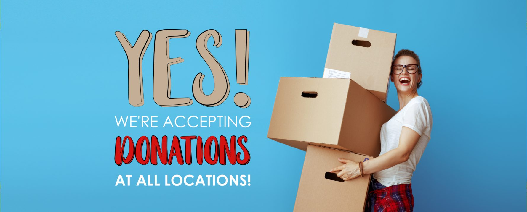 Yes – We're Accepting Donations