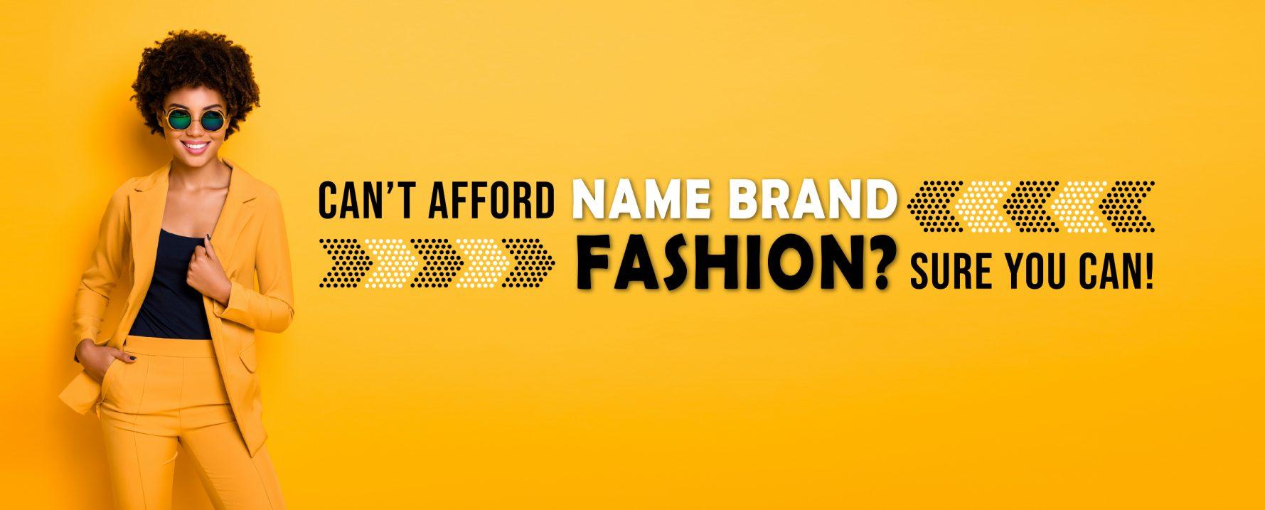 Name Brand Fashion